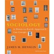 Sociology A Down-to-Earth Approach, Core Concepts (S2PCL)