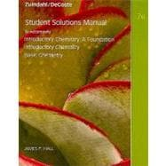 Student Solutions Manual for Introductory Chemistry, 7th