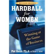 Hardball for Women Revised Edition
