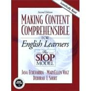 Making Content Comprehensible for English Language Learners : The SIOP Model