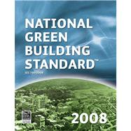 The National Green Building Standard 2008