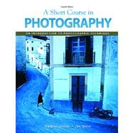 Short Course In Photography Value Package (includes MyPhotographyKit Student Access )