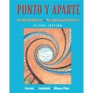 Punto y aparte: Spanish in Review / Moving Toward Fluency