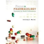 Focus on Pharmacology : Essentials for Health Professionals