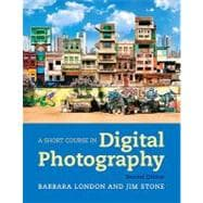Short Course In Digital Photography, 2/E