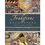 Traditions &amp; Encounters: A Brief Global History, Volume I