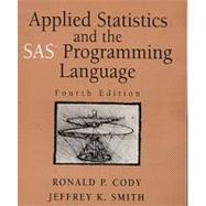 Applied Statistics and the  SAS Programming Language