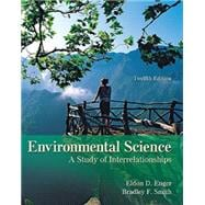Enger, Environmental Science: A Study of Interrelationships, � 2010 12e, Student Edition (Reinforced Binding)