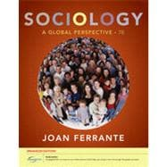 Sociology: A Global Perspective, Enhanced, 7th Edition