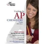 Cracking the AP Chemistry Exam, 2008 Edition