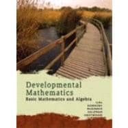 Developmental Mathematics : Basic Mathematics and Algebra