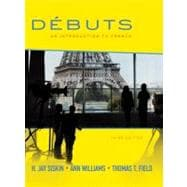 D&#233;buts: An Introduction to French Student Edition D&#233;buts