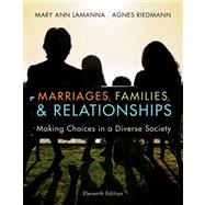 Marriages & Families Making Choices in a Diverse Society
