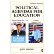 Political Agendas for Education: From Change We Can Believe In to Putting America First