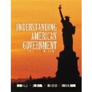 Understanding American Government: With Infotrac