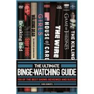 The Ultimate Binge-Watching Guide 100 of the Best Shows Reviewed and Rated!