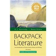 Backpack Literature An Introduction to Fiction, Poetry, Drama, and Writing, MLA Update Edition
