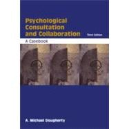 Psychological Consultation and Collaboration A Casebook