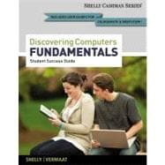 Enhanced Discovering Computers, Fundamentals Your Interactive Guide to the Digital World, 2013 Edition