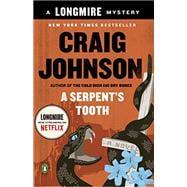 A Serpent's Tooth A Walt Longmire Mystery