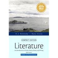 Literature An Introduction to Fiction, Poetry, Drama, and Writing, Compact Edition, MLA Update Edition
