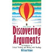 Discovering Arguments : An Introduction to Critical Thinking and Writing