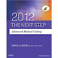 Next Step, Advanced Medical Coding 2012 Edition