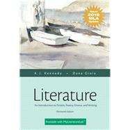 Literature An Introduction to Fiction, Poetry, Drama, and Writing, MLA Update Edition