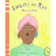 Swami on Rye Max in India