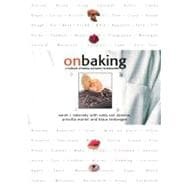 On Baking A Textbook of Baking and Pastry Fundamentals