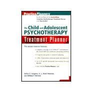 The Child and Adolescent Psychotherapy Treatment Planner