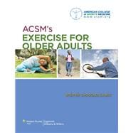 ACSM's Exercise for Older Adults