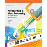 Keyboarding and Word Processing, Complete Course, Lessons 1-120: Microsoft Word 2010 College Keyboarding