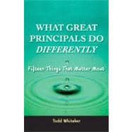 What great principals do differently: 15 things that matter Most : Fifteen Things That Matter Most