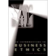 An Introduction to Business Ethics with Free Business Ethics PowerWeb
