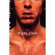 Fight Club; A Novel