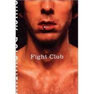 Fight Club; A Novel