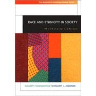 Race and Ethnicity in Society The Changing Landscape (with InfoTrac)