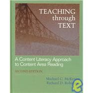 Teaching Through Text : A Content Literacy Approach to Content Area Reading (2nd)