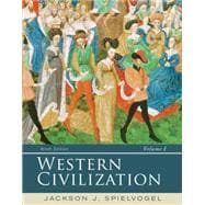 Western Civilization Volume I: To 1715