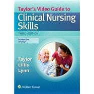 Taylor's Video Guide to Clinical Nursing Skills DVD