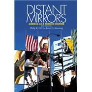 Distant Mirrors : America as a Foreign Culture