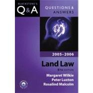 Questions & Answers Land Law 2005-2006