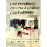 Career Information, Career Counseling, and Career Development