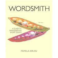 Wordsmith A Guide to Paragraphs and Short Essays Plus MyWritingLab with eText -- Access Card Package