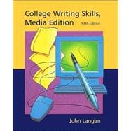 College Writing Skills, media edition, with Student CD-ROM and User's Guide
