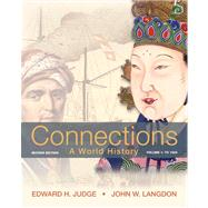 Connections A World History, Volume 1 Plus NEW MyHistoryLab with eText -- Access Card Package