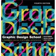 The New Graphic Design School A Foundation Course in Principles and Practice