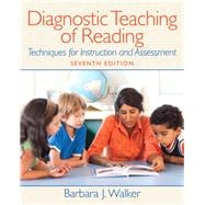 Diagnostic Teaching of Reading : Techniques for Instruction and Assessment