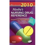Mosby's 2010 Nursing Drug Reference